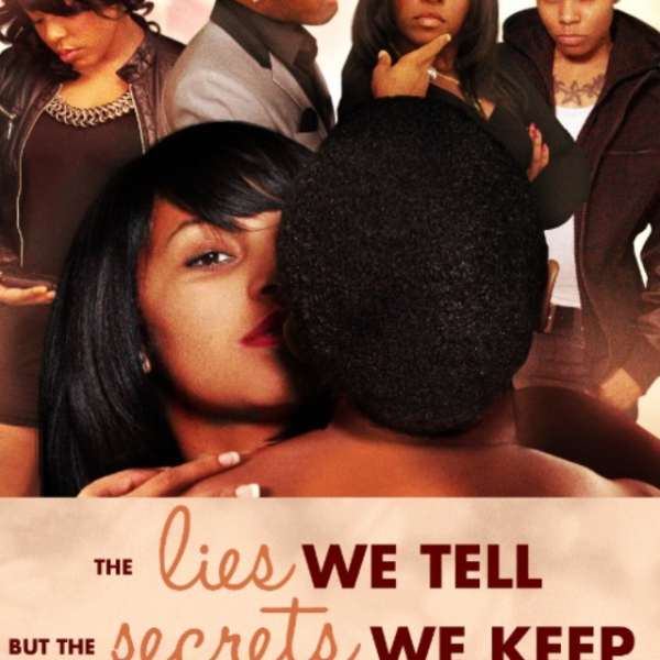 The Lies We Tell But The Secrets We Keep Movie DVD Cover